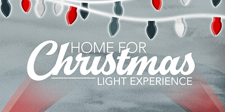 Home For Christmas Lights Experience tickets
