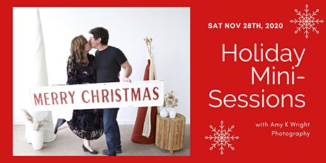 """Sat, Nov 28th: Holiday """"Mini"""" Photo Sessions with Amy K Wright Photography tickets"""
