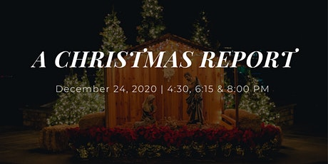"""Christmas Report "" Christmas Eve Candlelight Service tickets"