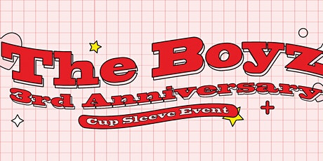 The Boyz 3rd Anniversary Cup Sleeve Event tickets