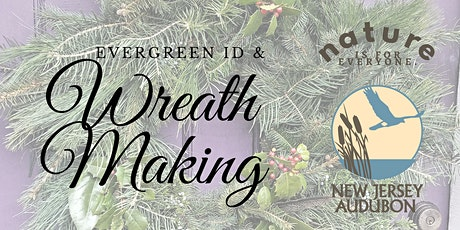 Wreath Making & Evergreen ID tickets