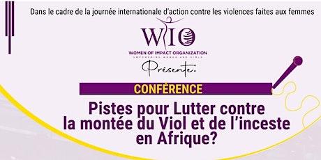 Pistes pour lutter contre la montée du Viol et de l'Inceste en Afrique ? billets