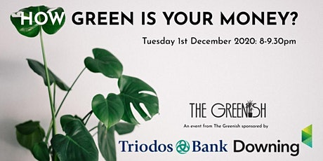How Green is Your Money? tickets