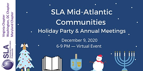 SLA Mid-Atlantic Communities Holiday Party & Annual Meetings tickets