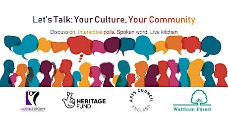 Let's Talk: Your Culture, Your Community