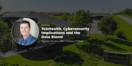 Telehealth. Cybersecurity Implications and the Data Storm. tickets