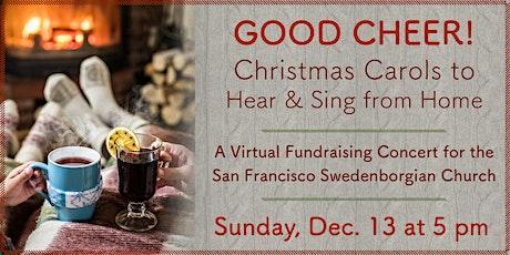 Good Cheer! A Swedenborgian Church Virtual Christmas Concert tickets
