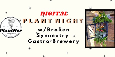 DIY Air Plant Lanterns: PlantHer's Digital Plant Night! tickets
