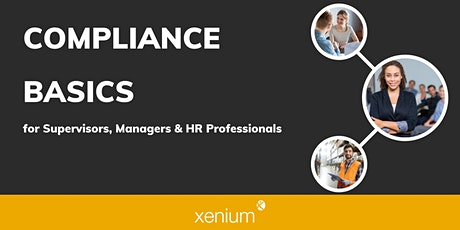 Compliance Basics for Supervisors, Managers & HR Professionals tickets