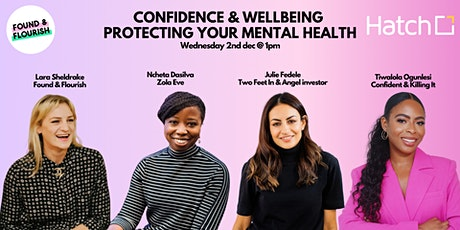 F&F Confidence & Wellbeing Panel - Protecting your mental health tickets