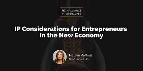 Masterclass | IP Considerations for Entrepreneurs in the New Economy tickets