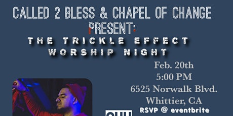 The TRICKLE EFFECT Worship Night!! tickets