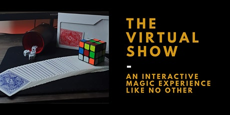 The Virtual Show - An Interactive Magic Experience tickets