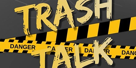Club VR presents: Trash Talk with the Bad Boy and Bad Girl of Entertainment tickets