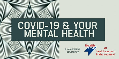 COVID-19 and Your Mental Health,  A Conversation with Dr. Eric French tickets