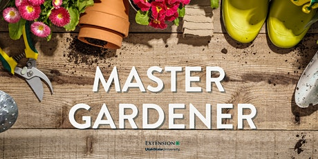 Master Gardener - Utah County tickets