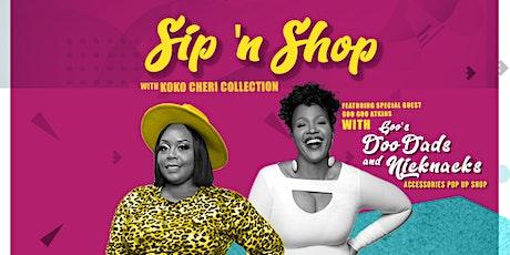 Sip 'N Shop featuring Celebrity Stylist Goo Goo Atkins tickets