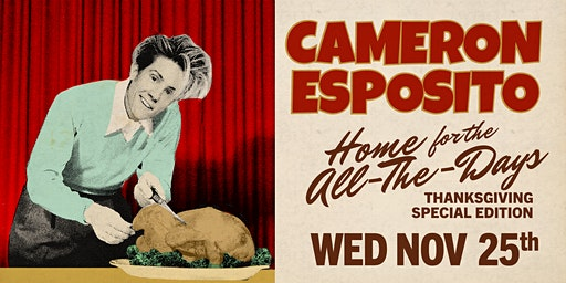 Cameron Esposito's Home for the All-The-Days: Thanksgiving Edition