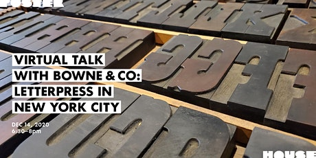 Virtual Talk with Bowne & Co: Letterpress in New York City tickets