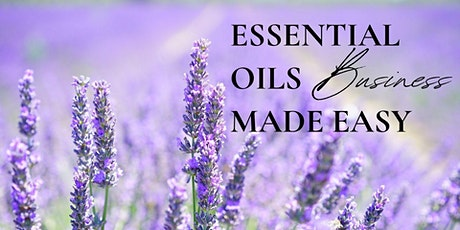 Essential Oils Business Made Easy tickets