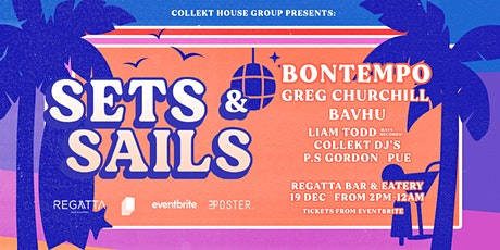 Collekt House Group presents: Sets & Sails tickets