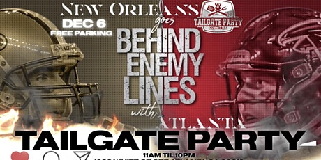 NEW ORLEANS vs ATLANTA TAILGATE PARTY tickets