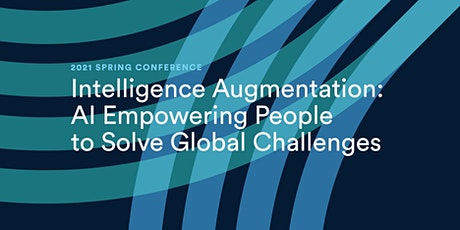 Intelligence Augmentation: AI Empowering People to Solve Global Challenges tickets
