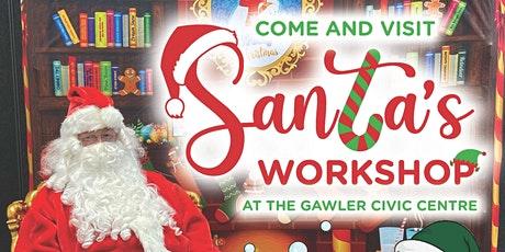 Santa's Workshop at Gawler Civic Centre tickets
