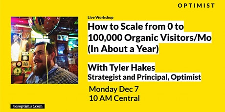 How to Scale from 0 to 100,000 Organic Visitors/Mo (In About a Year) tickets