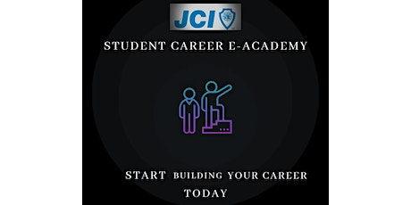 JCI STUDENTS CAREER ACADEMY tickets