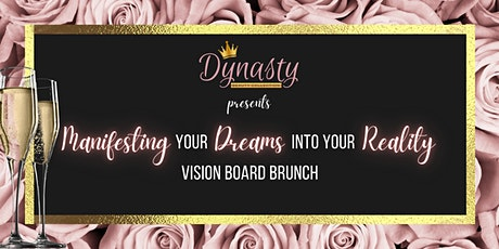 Manifesting Your Dreams Into Your Reality Vision Board Brunch tickets
