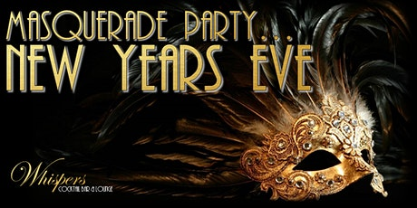 New Years Eve Celebrations - MASQUERADE PARTY (18+ event) tickets