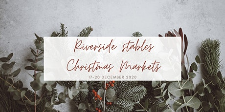 Riverside Stables Christmas Markets tickets