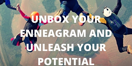 Unbox your Enneagram and Unleash your potential tickets