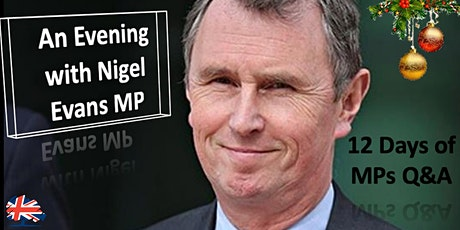 12 Days of MP Q&As with Nigel Evans MP tickets