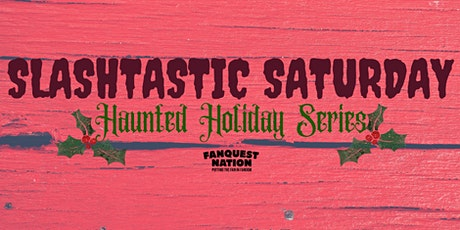 Slashtastic Saturday: A Cadaver Christmas tickets