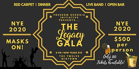 The Legacy Gala on NYE by Freedom Georgia Initiative tickets