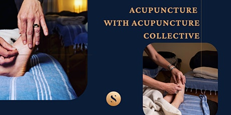 ACUPUNCTURE WITH ACUPUNCTURE COLLECTIVE tickets