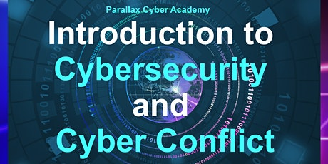 Introduction to Cybersecurity and Cyber Conflict Online Training (4 hrs) tickets