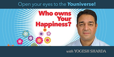 Youniverse! Who Owns Your Happiness? tickets