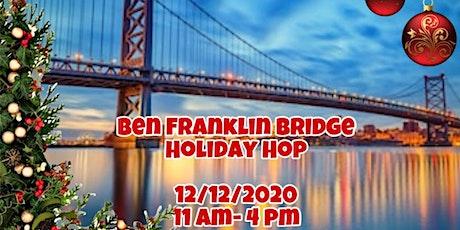 Ben Franklin Bridge- Holiday Hop tickets