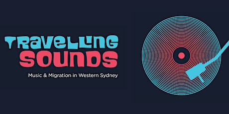 Travelling Sounds Exhibition Launch tickets