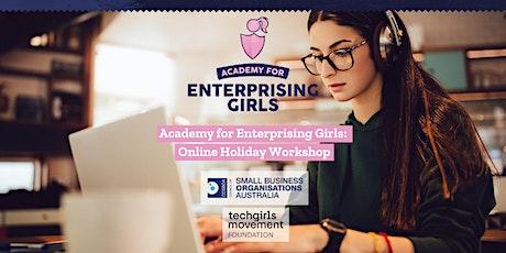 Academy for Enterprising Girls: Online Holiday Workshop tickets