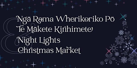Night Lights and Christmas Market tickets