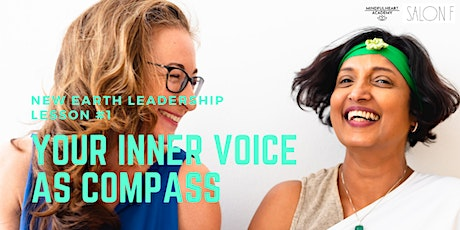 New Earth Leadership (NEL) Session #1: Your inner voice as compass tickets