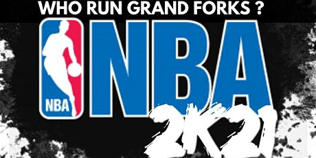 WHO RUNS GRAND FORKS NBA 2K21 TOURNAMENT tickets