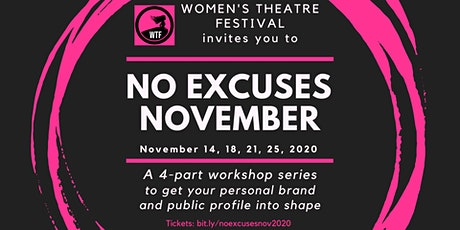 """No Excuses November"" 4-Part Workshop Series (single wksps available!) tickets"