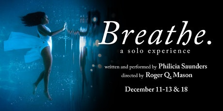 Breathe. A Solo Experience tickets