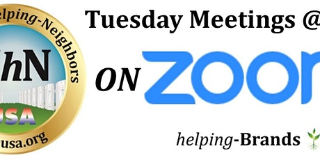 Neighbors-helping-Neighbors on Zoom  Tuesdays at 7pm tickets