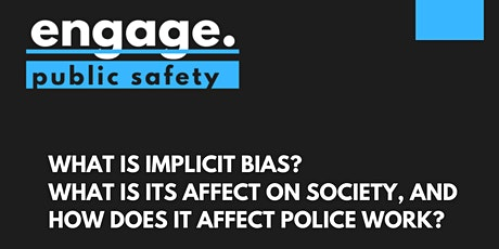 "What is ""Implicit Bias"" in Policing? - Discussion tickets"